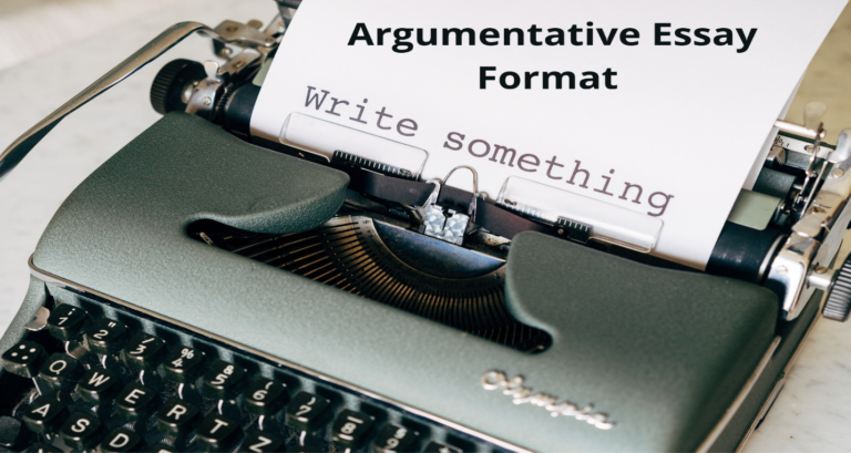 Argumentative Essay Format and Structure that Works