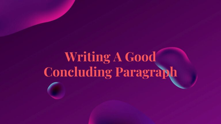 How to Write a Good Conclusion (With Examples)