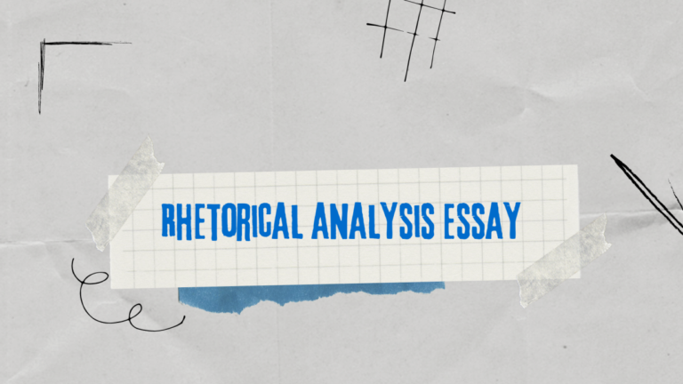 How to Write a Rhetorical Analysis Essay – With Examples