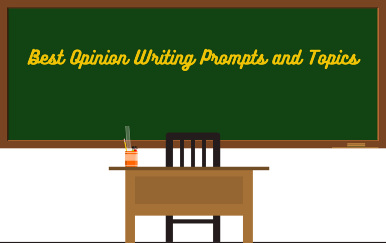 Best Opinion Writing Prompts and Topics