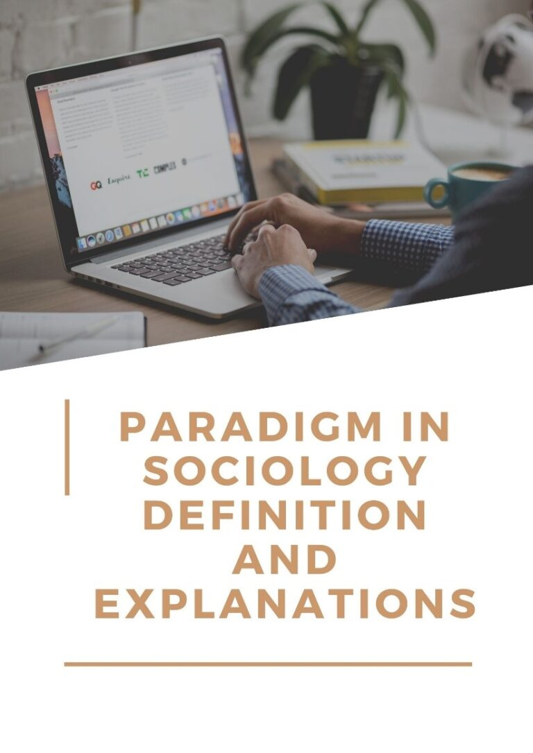 Paradigm in Sociology-Definition and Explanations