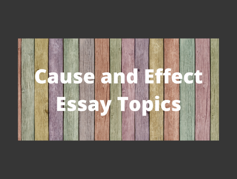 Top 150 Cause and Effect Essay Topics