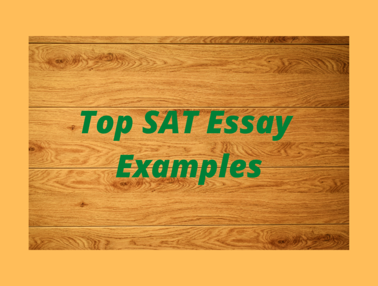 Top 4 SAT Essay Examples to Make you Succeed