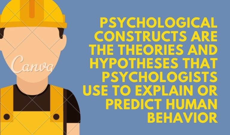 Psychological Constructs- Definition, Examples & Measurement