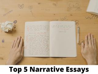 Top 5 Narrative Essay Examples for 2021