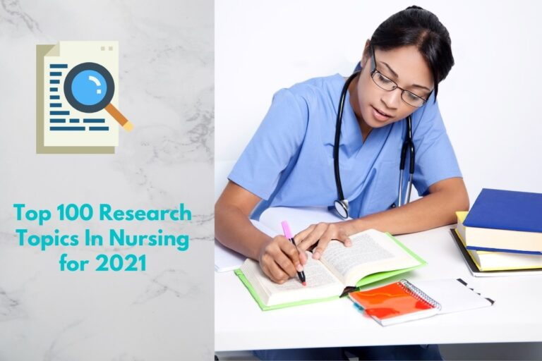 Top 100 Research Topics in Nursing for 2021