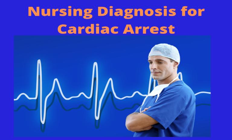 Nursing Diagnosis for Cardiac Arrest-A Student's Guide