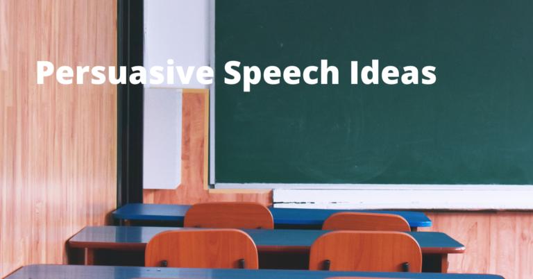 Top 100 Persuasive Speech Ideas
